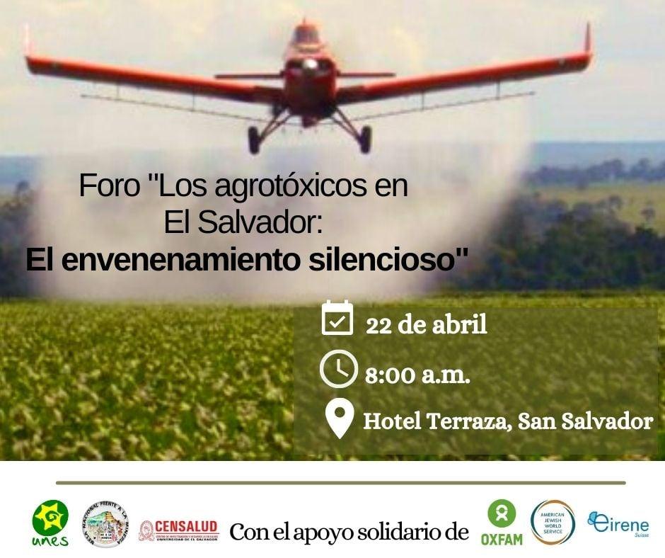 """forum """"Les produits agro-toxiques au Salvador : un empoisonnement silencieux""""."""